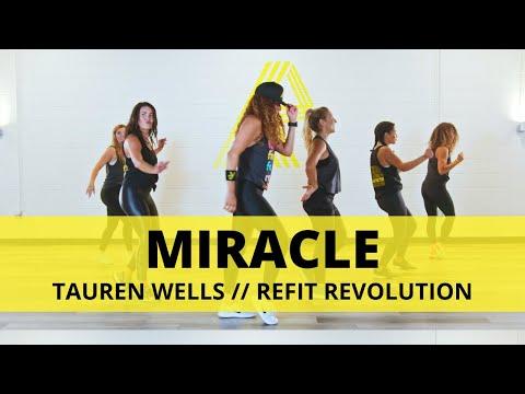 """Miracle"" || @Tauren Wells  || Dance Fitness Choreography || REFIT® Revolution"
