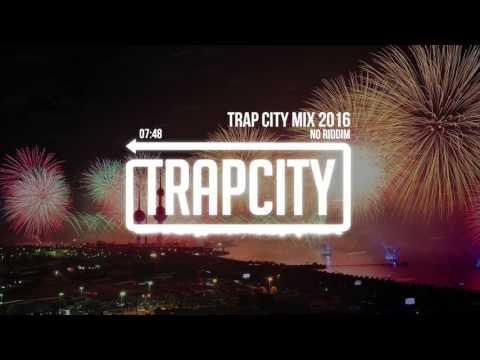 Trap Mix | Trap City Mix 2016 - 2017 [No Riddim Trap Mix] (видео)