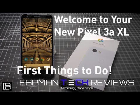 Google Pixel 3a XL and Pixel 3a Tips  | First things to do |  #teampixel |  #giftfromgoogle