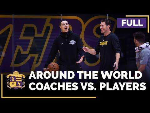 Video: Lakers Players Vs. Coaches: Around The World (FULL VERSION), Feat. Lonzo Ball, Kyle Kuzma