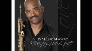 Walter Beasley - Be Thankful For What You've Got Video