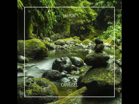 Lu.Pon - Carrusel (Original Mix)
