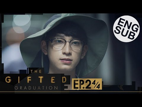 [Eng Sub] The Gifted Graduation | EP.2 [4/4]