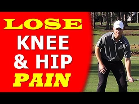 Lose Knee and Hip Pain in Golf