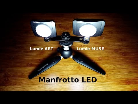 Comparatie lampi Manfrotto LED Lumie ART si MUSE
