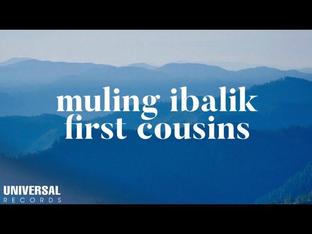 First-cousins-muling-ibalik