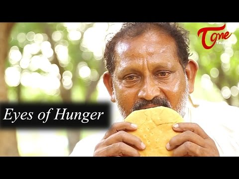 Eyes of Hunger- Latest Short Film 2016- Directed by Vijay Kumar Kalivarapu
