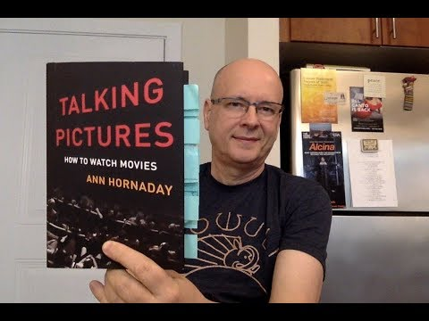 Talking Pictures: How to Watch Movies by Ann Hornaday - Book Chat