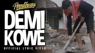 Video Pendhoza - Demi Kowe (Official Audio Lyric) MP3, 3GP, MP4, WEBM, AVI, FLV Mei 2019