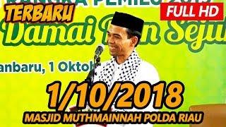 Video Ceramah Terbaru Ustadz Abdul Somad Lc, MA - Masjid Muthmainnah Polda Riau MP3, 3GP, MP4, WEBM, AVI, FLV Oktober 2018