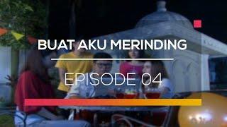 Video Buat Aku Merinding - Episode 04 MP3, 3GP, MP4, WEBM, AVI, FLV Desember 2017