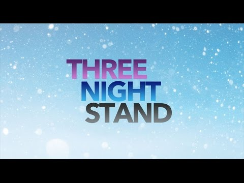 Three Night Stand Official Trailer