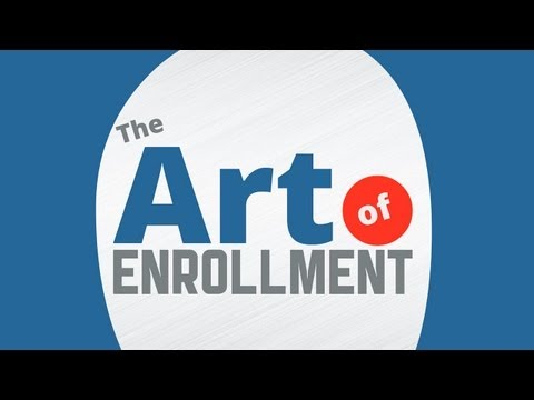 The Art of Enrollment