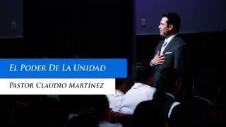 Download Video Pastor Claudio Martínez - El Poder De La Unidad MP3 3GP MP4