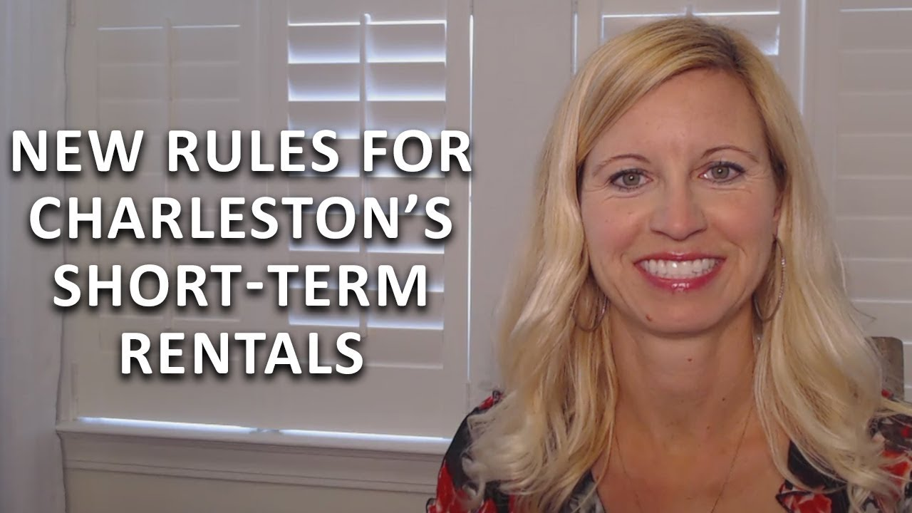 Short-Term Vacation Rentals—The New Rules You Need to Know in Charleston