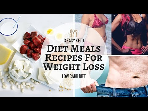 Atkins diet - 3 Easy Keto Diet Meals Recipes For Weight Loss  Low Carb Diet