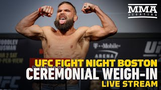 UFC Boston Ceremonial Weigh-in Live Stream - MMA Fighting by MMA Fighting