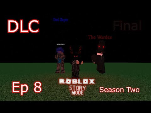 "Roblox Story Mode Season Two (Episode 8: The Comeback.) ""DLC"""