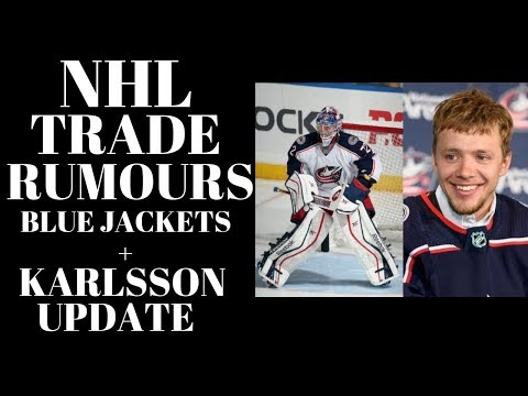NHL Trade Rumours 2018 - Panarin, Bobrovsky + Karlsson Update