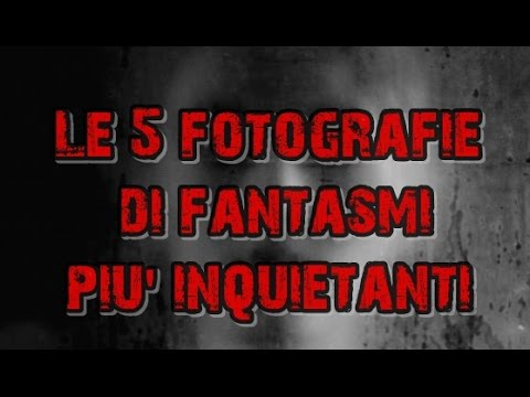 Foto di Fantasmi analizzate e reputate autentiche