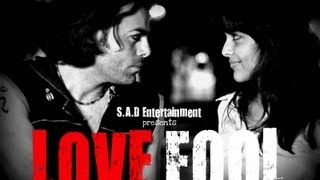 Full Movie - LOVE FOOL (with Special Features)