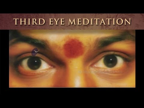 Third Eye Meditation: most ancient, authentic, and powerful meditation