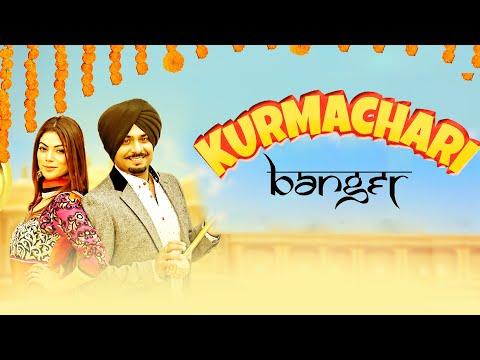 Video songs - Banger - Kurmachari  Full Video  Latest Punjabi Songs 2018