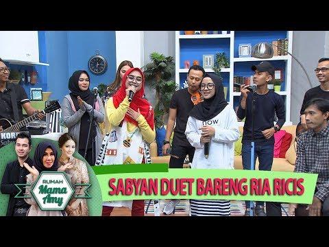 Keren Bgt Nih, Group Musik Sabyan Duet Bareng Ria Ricis - Rumah Mama Amy - (25/5)