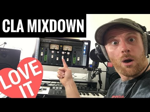 CLA MixDown First Impression - It Made Me Smile