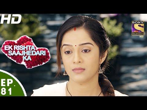 Ek Rishta Saajhedari Ka - एक रिश्ता साझेदारी का - Episode 81 - 28th November, 2016