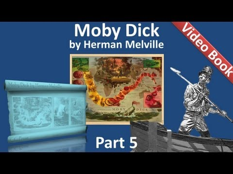 Part 05 - Moby Dick Audiobook by Herman Melville (Chs 051-063) (видео)