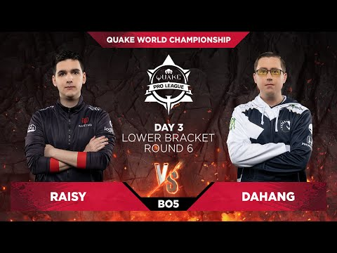 Raisy vs Dahang - Quake World Championship 2020 - Day 3