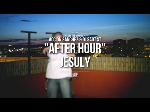 Jesuly «After Hours» [Videoclip]