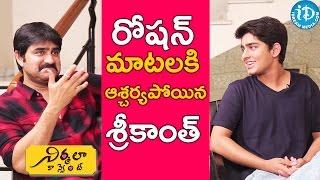 Video Roshan Shocks Srikanth With His Answers || Talking Movies with iDream MP3, 3GP, MP4, WEBM, AVI, FLV November 2018