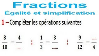 Maths 6ème - Fractions égalité et simplification Exercice 7