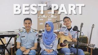 Video Daniel Caesar - Best Part (Cover) Nauval Tama ft. Bagus Ardi & Intan Lestyani MP3, 3GP, MP4, WEBM, AVI, FLV Juli 2018