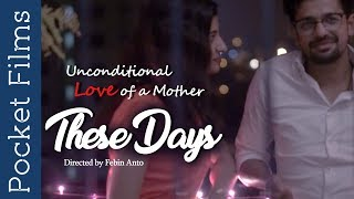 Video These Days - A touching short film displaying the unconditional love of a mother MP3, 3GP, MP4, WEBM, AVI, FLV April 2018