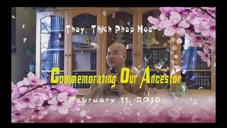 Commemorating Our Ancestor - Thay. Thich Phap Hoa (Tv.TrucLam, Feb.11, 2018)
