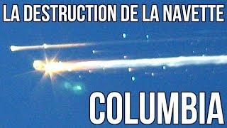 🚀 La destruction de la navette Columbia