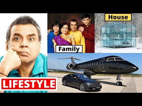 Paresh Rawal Lifestyle 2020,Wife,Salary,Son,House,CarsFamilyBiography&NetWorth-The Kapil Sharma Show