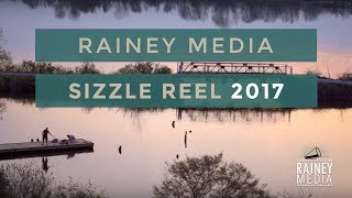 Rainey Media Sizzle Reel 2017