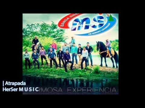 Atrapada - Banda MS CD 10� Aniversario Hermosa Experiencia 2013