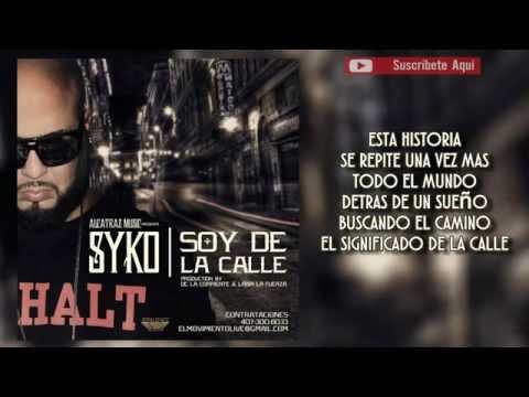 Letra Soy de la Calle Syko El Terror