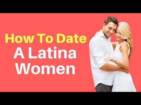 dating a latina tips