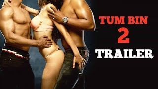 Nonton Tum Bin 2 Official Trailer Neha Sharma  Aditya Seal   Aashim Gulati   Latest Hindi Movies Film Subtitle Indonesia Streaming Movie Download