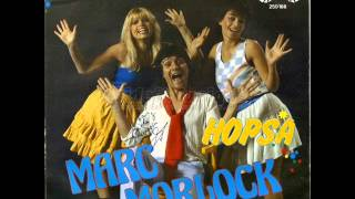 Marc Morlock - Hopsa