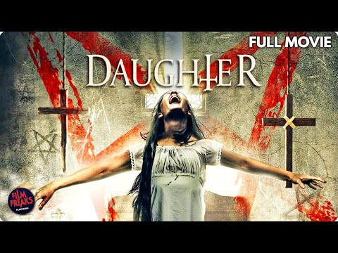 Daughter - Full Horror Movie
