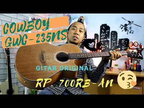 GITAR COWBOY GWC-235 NS | REVIEW & UNBOXING BELI DI ONLINE SHOP