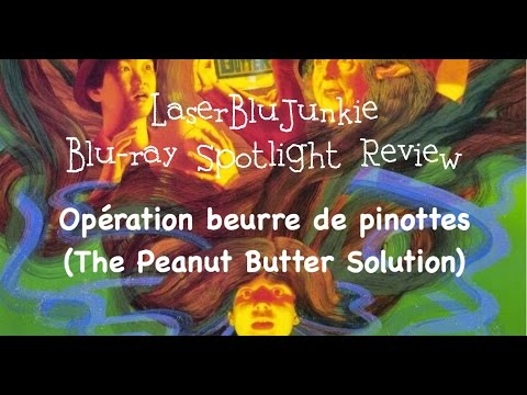 Blu-ray Spotlight Review: Opération Beurre De Pinottes (The Peanut Butter Solution)