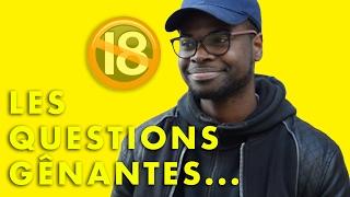 Video LES QUESTIONS GÊNANTES MP3, 3GP, MP4, WEBM, AVI, FLV Mei 2017